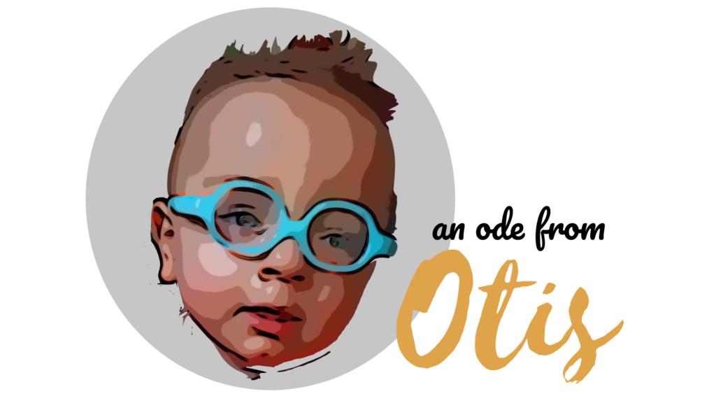 Ode from Otis